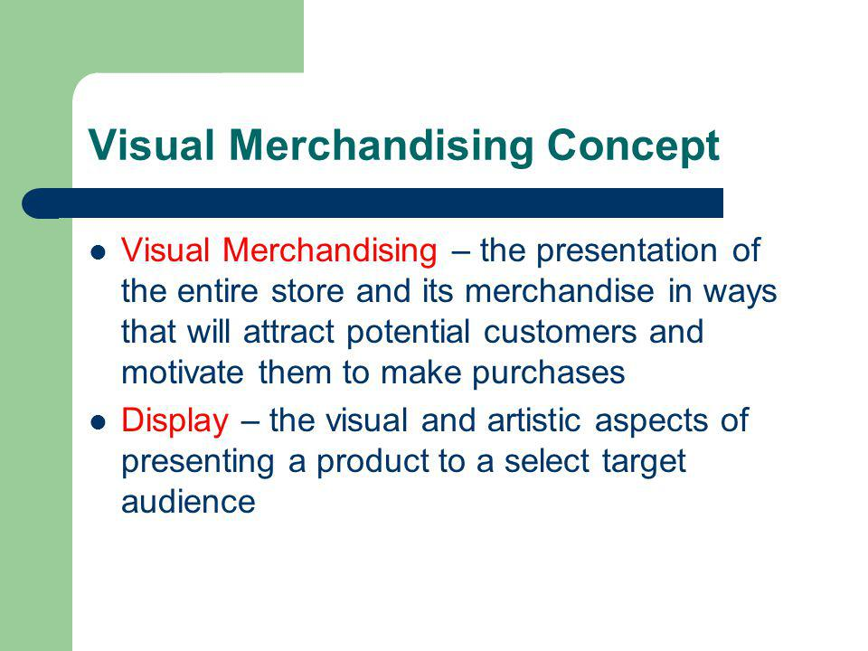 Visual Merchandising Concept