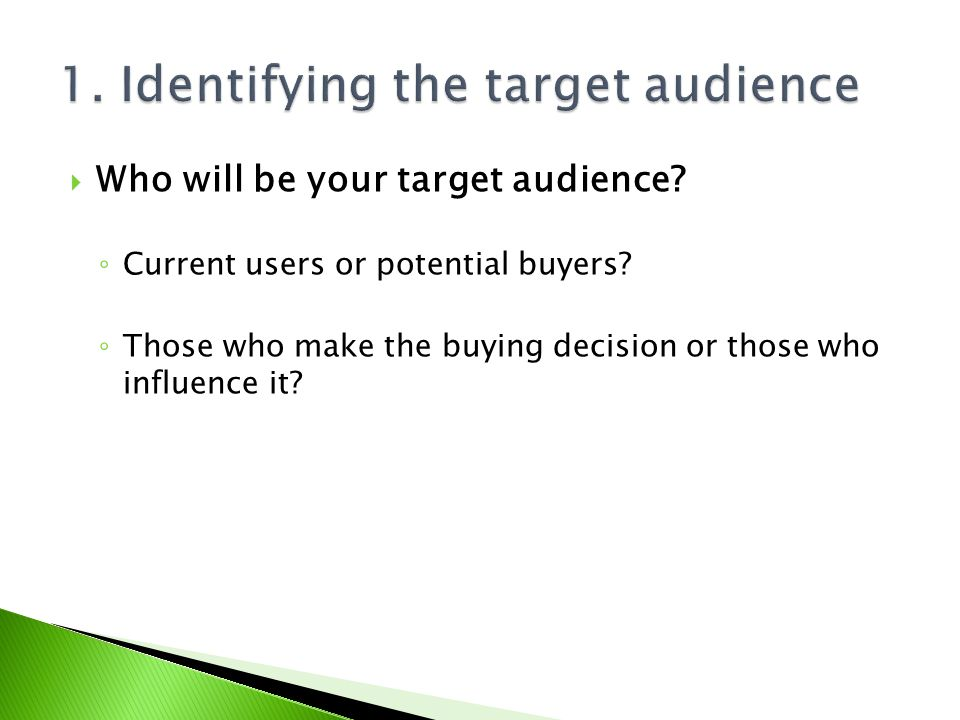 1. Identifying the target audience