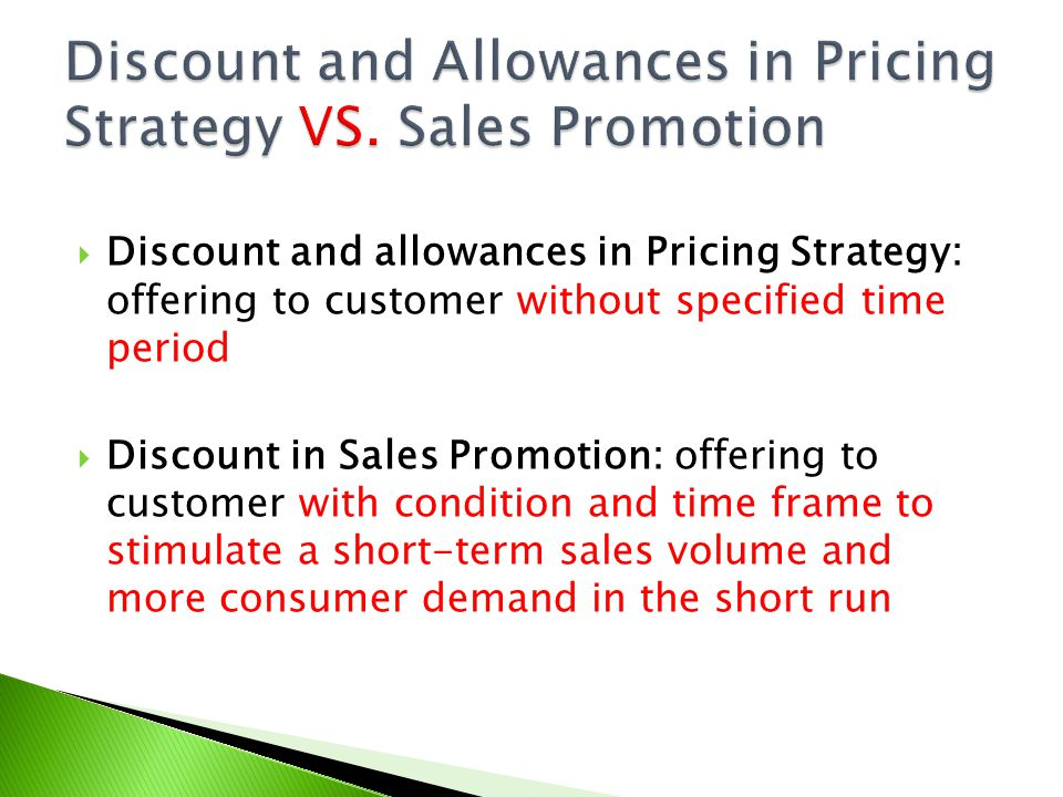 Discount and Allowances in Pricing Strategy VS. Sales Promotion