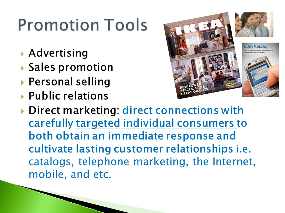 Promotion Tools Advertising Sales promotion Personal selling