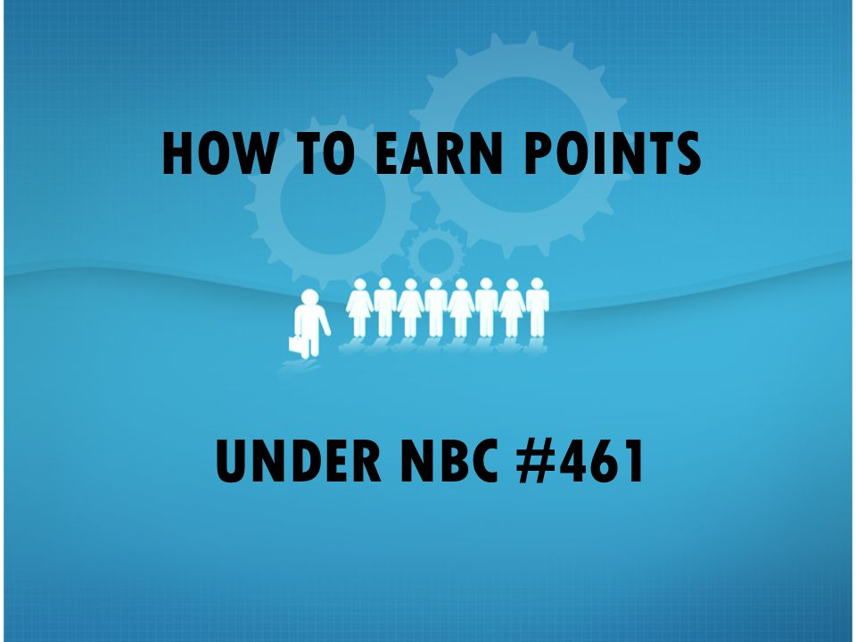 HOW TO EARN POINTS UNDER NBC # ppt download