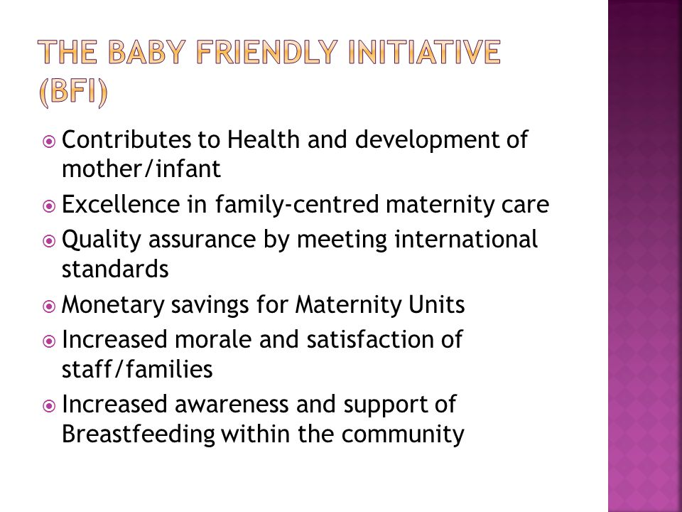 The Baby Friendly Initiative (BFI)