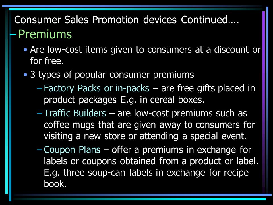 Consumer Sales Promotion devices Continued….