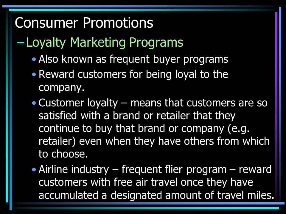 Consumer Promotions Loyalty Marketing Programs