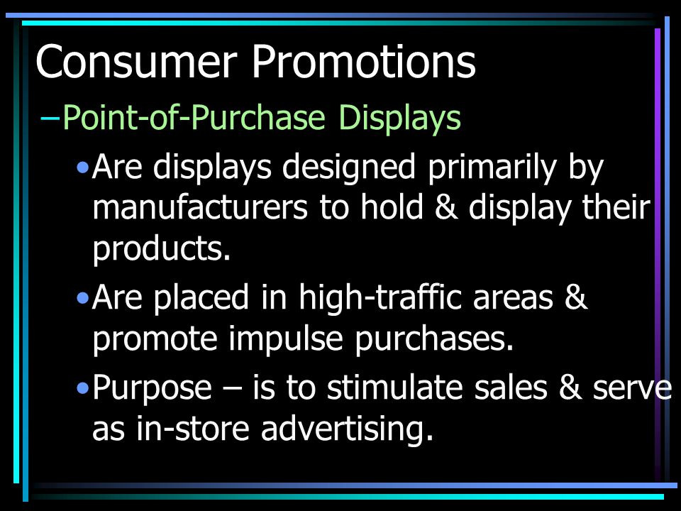 Consumer Promotions Point-of-Purchase Displays