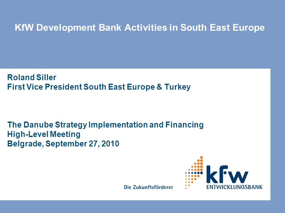 KfW Development Bank Activities in South East Europe