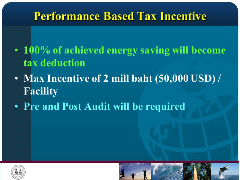 Performance Based Tax Incentive
