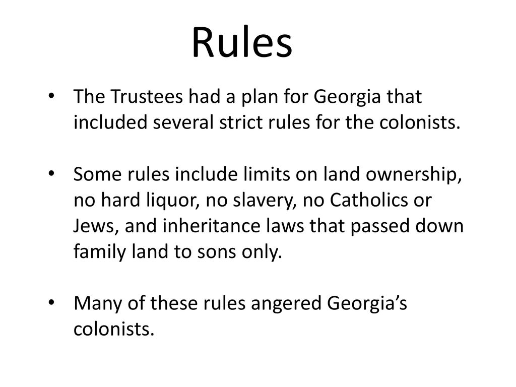5 Rules The Trustees Had A Plan For Georgia