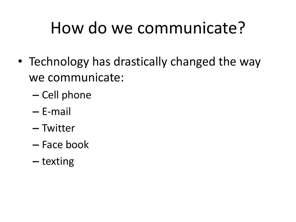 how has cell phones changed the way we communicate
