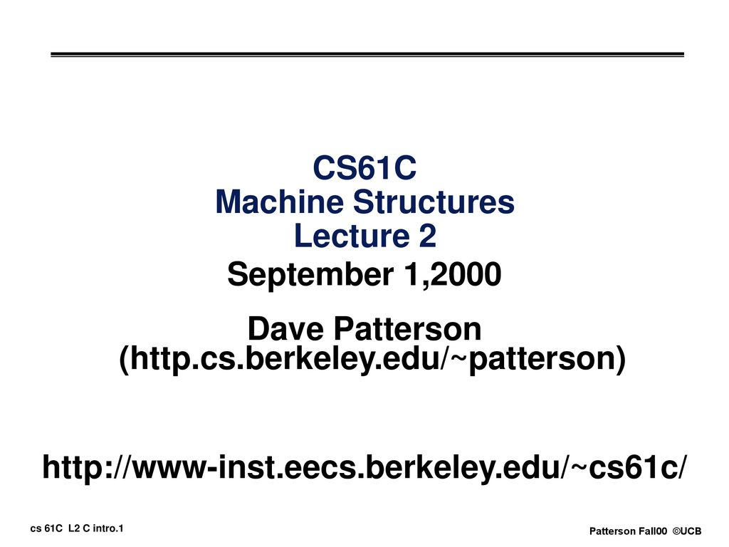 CS61C Machine Structures Lecture 2 - ppt download