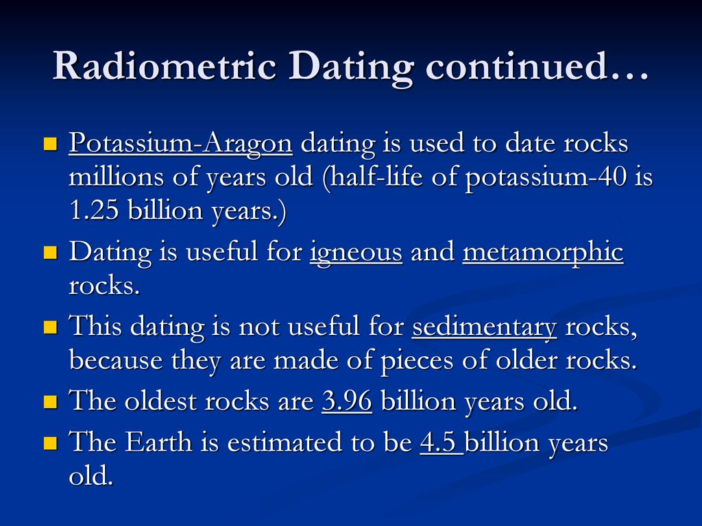 why does radiometric dating not usually work with sedimentary rocks because they