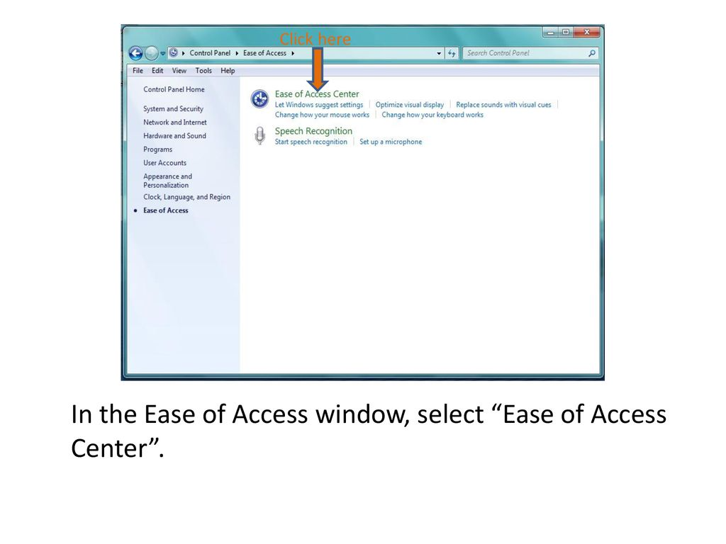 Ease of Access and Assistive Technology on Windows 7 - ppt
