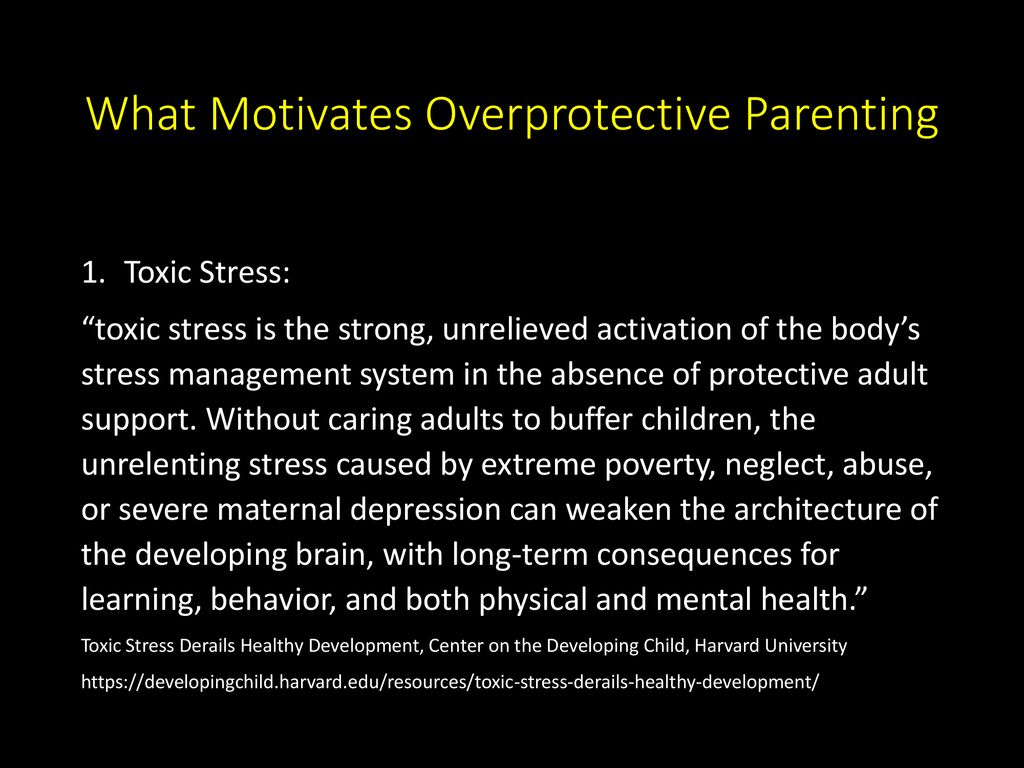 Overprotective parenting styles create sheltered adults