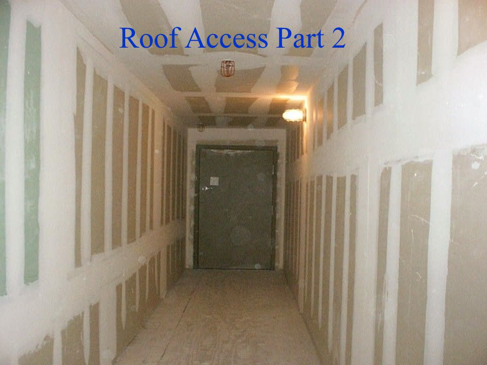 Roof Access Part 2