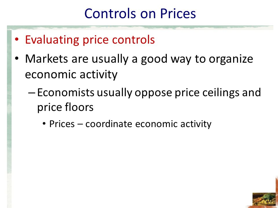 Controls on Prices Evaluating price controls
