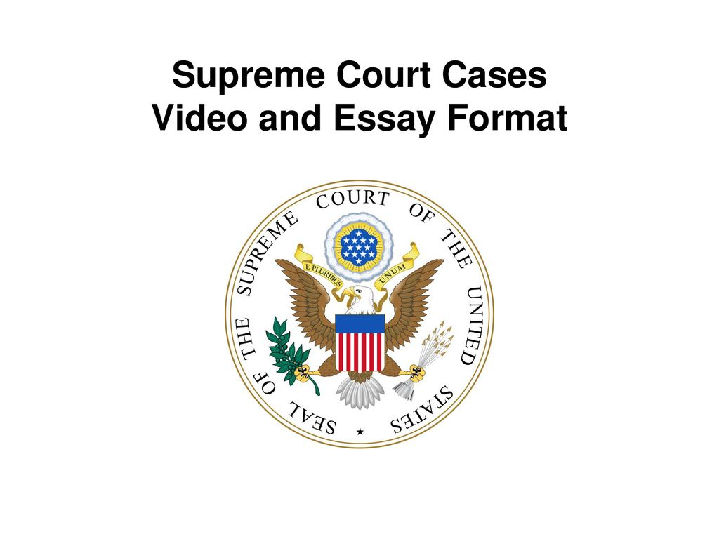 Business Essay Writing Service Presentation On Theme Supreme Court Cases Video And Essay Format  Presentation Transcript  Supreme Court Cases Video And Essay Format Essay For Science also Essay On High School Dropouts Supreme Court Cases Video And Essay Format  Ppt Download Analysis Essay Thesis