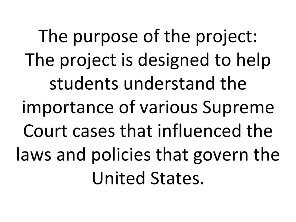 Search Essays In English  The Purpose Of The Project The Project Is Designed To Help Students  Understand The Importance Of Various Supreme Court Cases That Influenced  The Laws And  Essays Written By High School Students also Essay On Importance Of Good Health Supreme Court Cases Video And Essay Format  Ppt Download Othello Essay Thesis