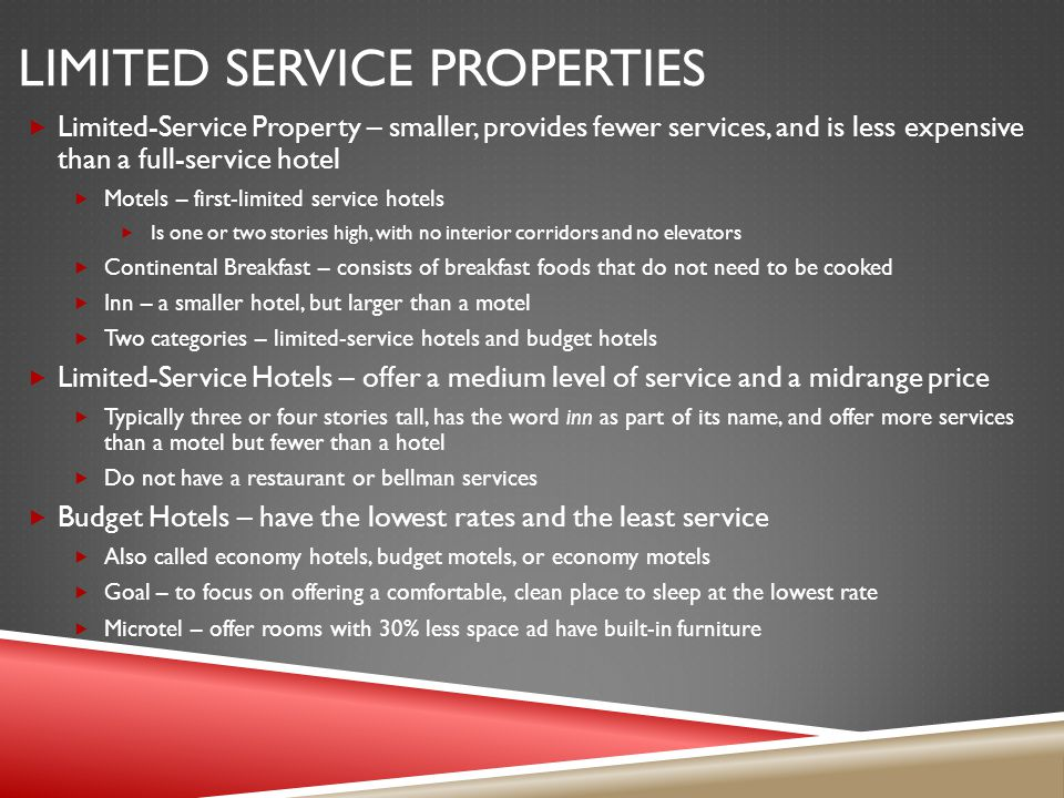 Limited service properties