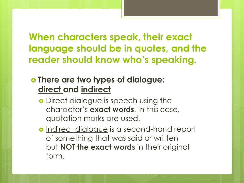 Using Dialogue in Narrative Writing - ppt download