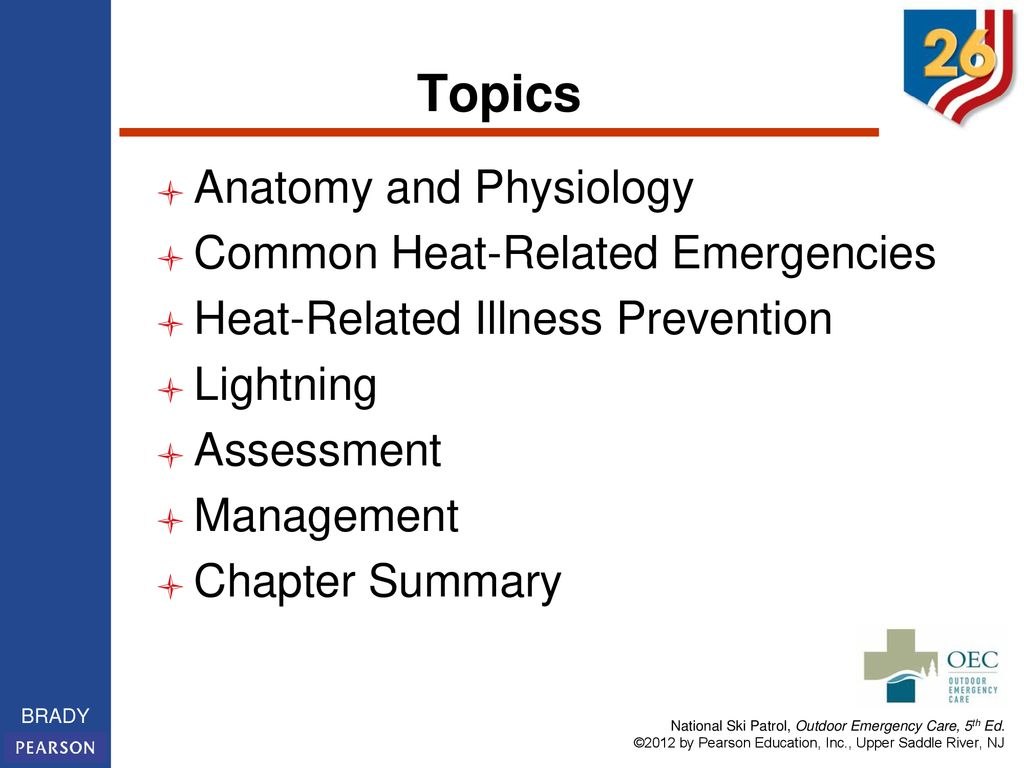 Topics Anatomy and Physiology Common Heat-Related Emergencies