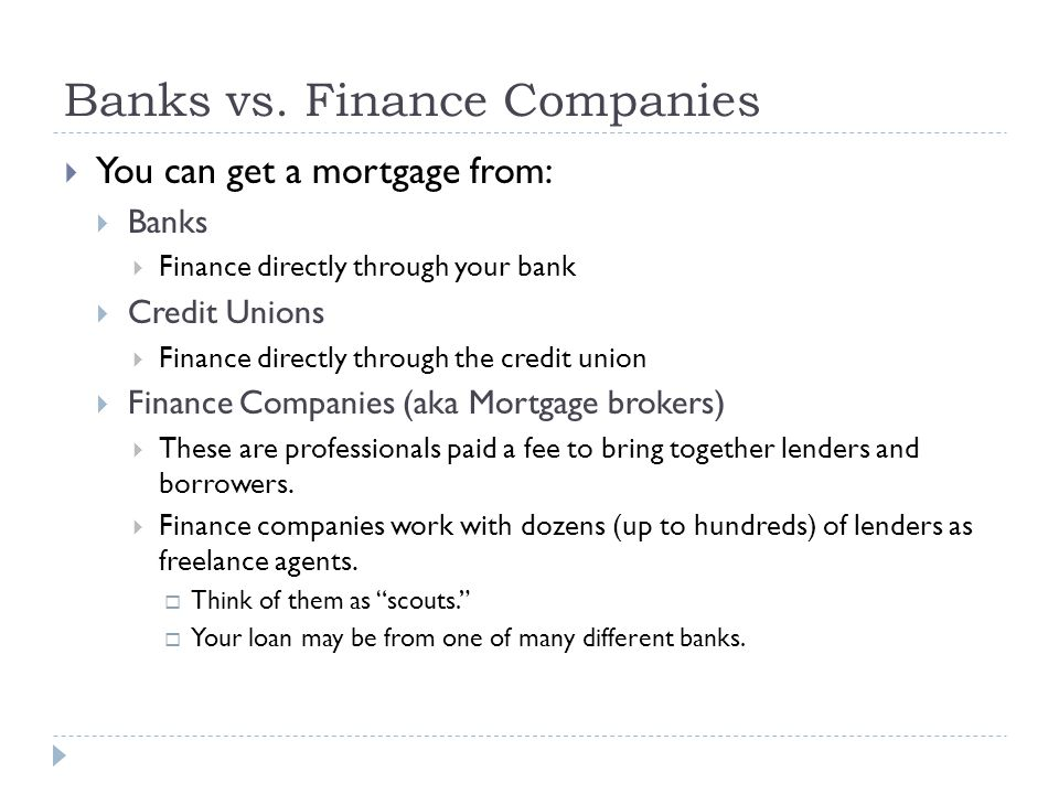 Banks vs. Finance Companies