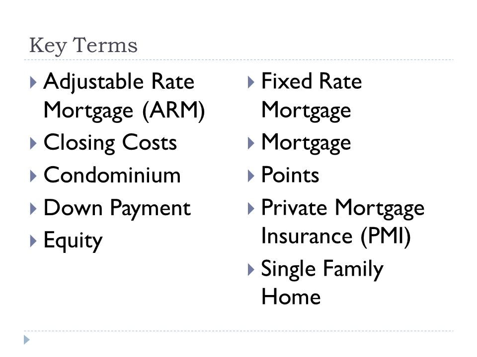 Adjustable Rate Mortgage (ARM) Closing Costs Condominium Down Payment