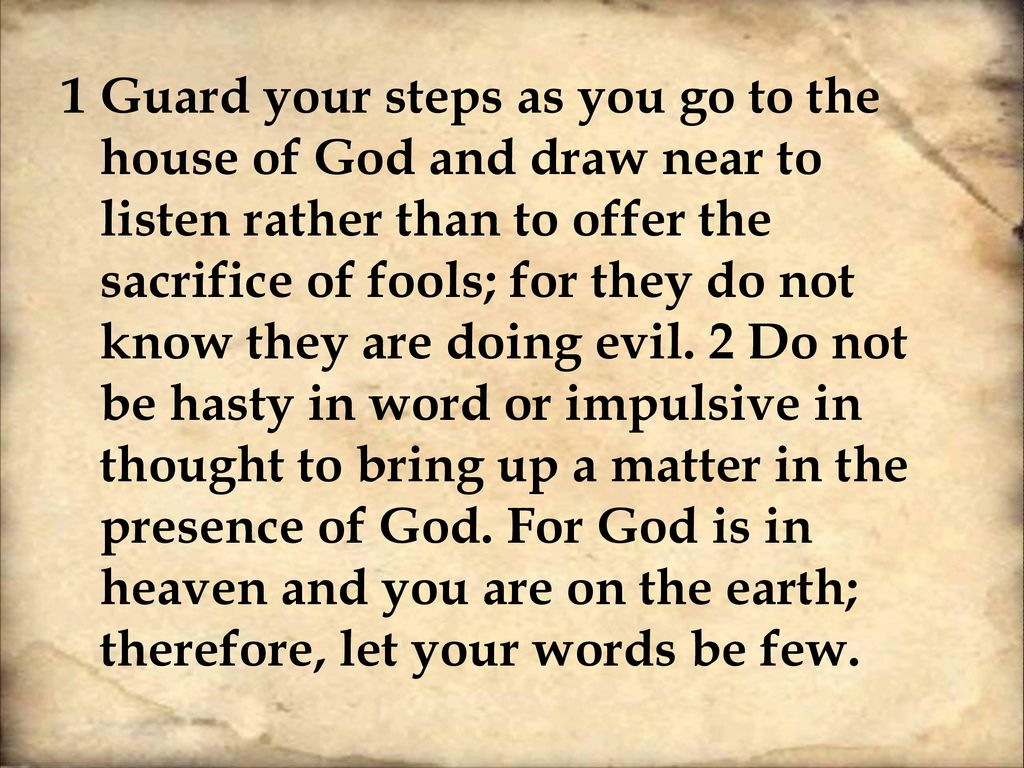 Sermon Ecclesiastes Chapter 5 The House of God  - ppt download