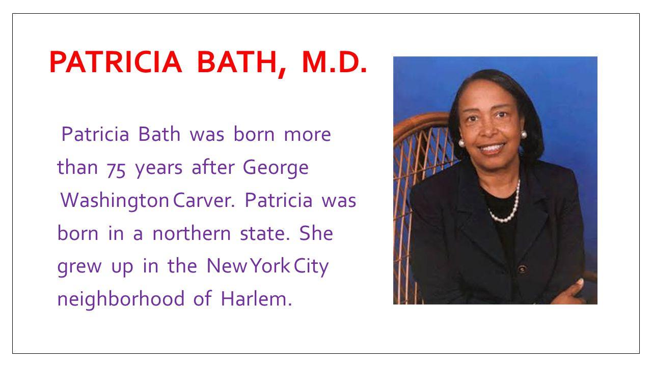 where was patricia bath born