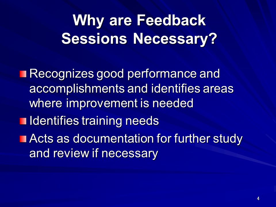Why are Feedback Sessions Necessary