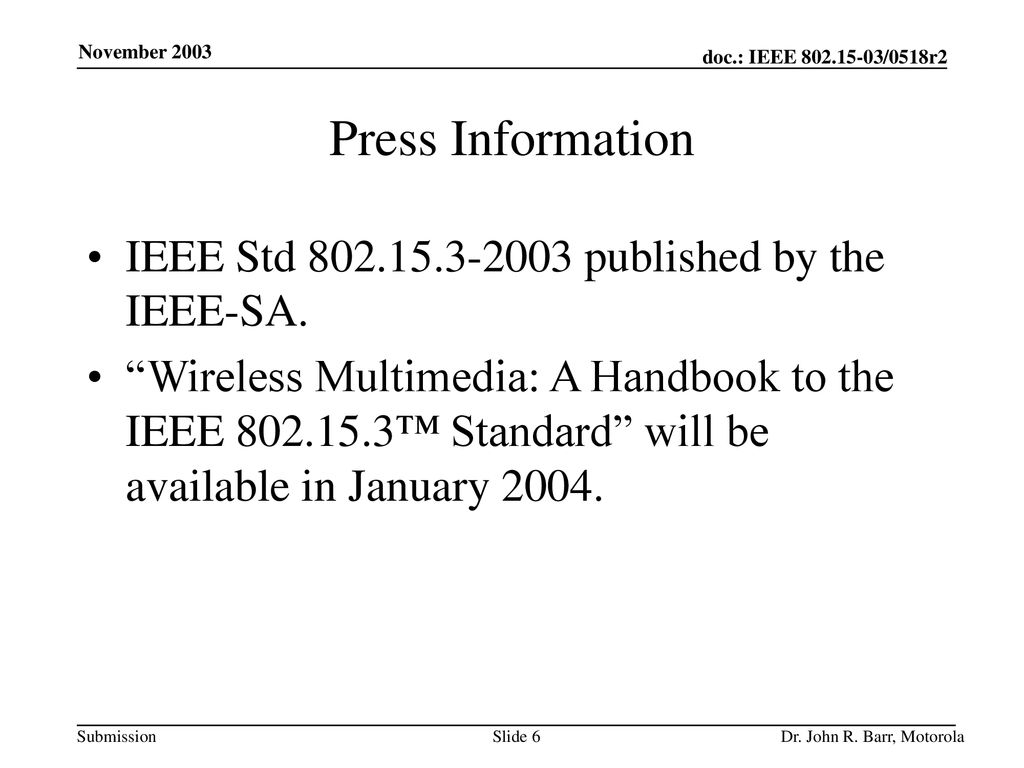 Press Information IEEE Std published by the IEEE-SA.