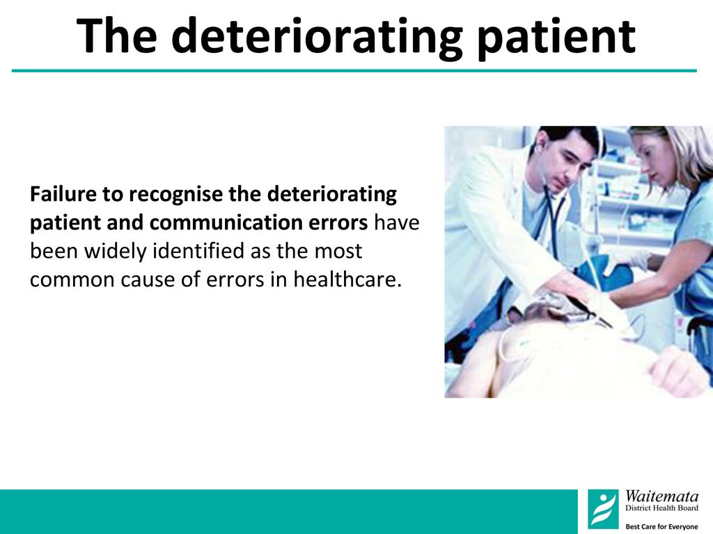The deteriorating patient
