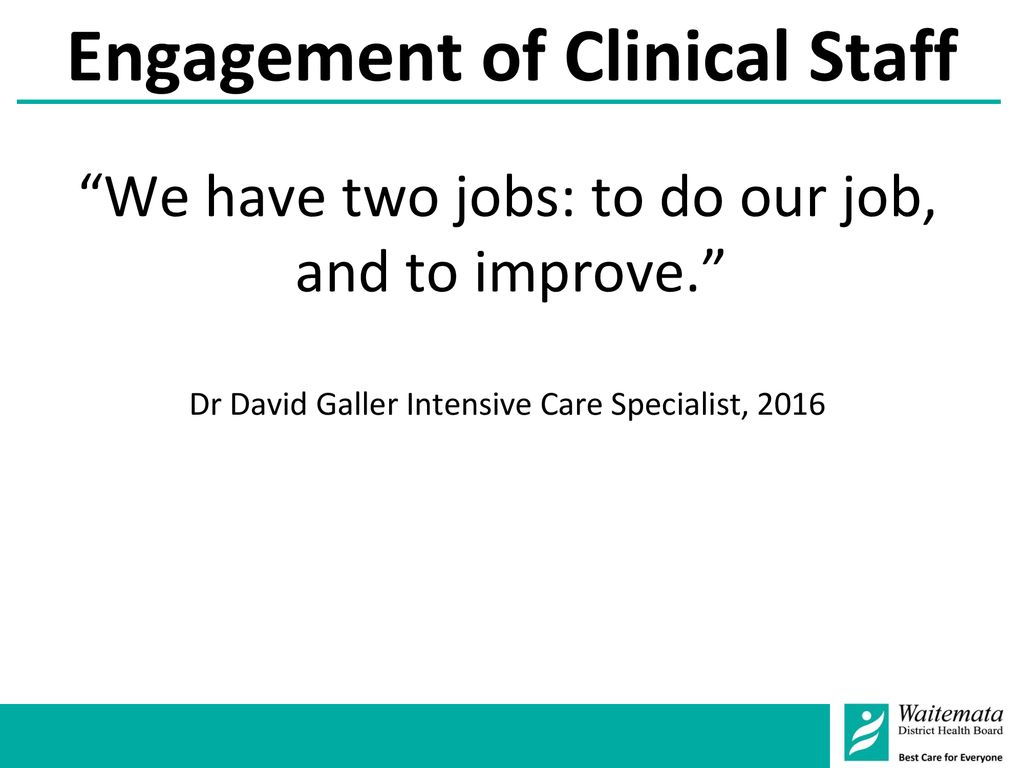 Engagement of Clinical Staff