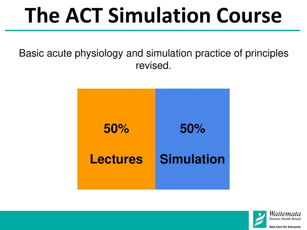 The ACT Simulation Course