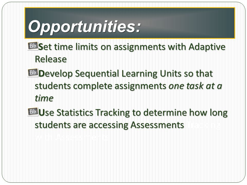 Opportunities: Set time limits on assignments with Adaptive Release