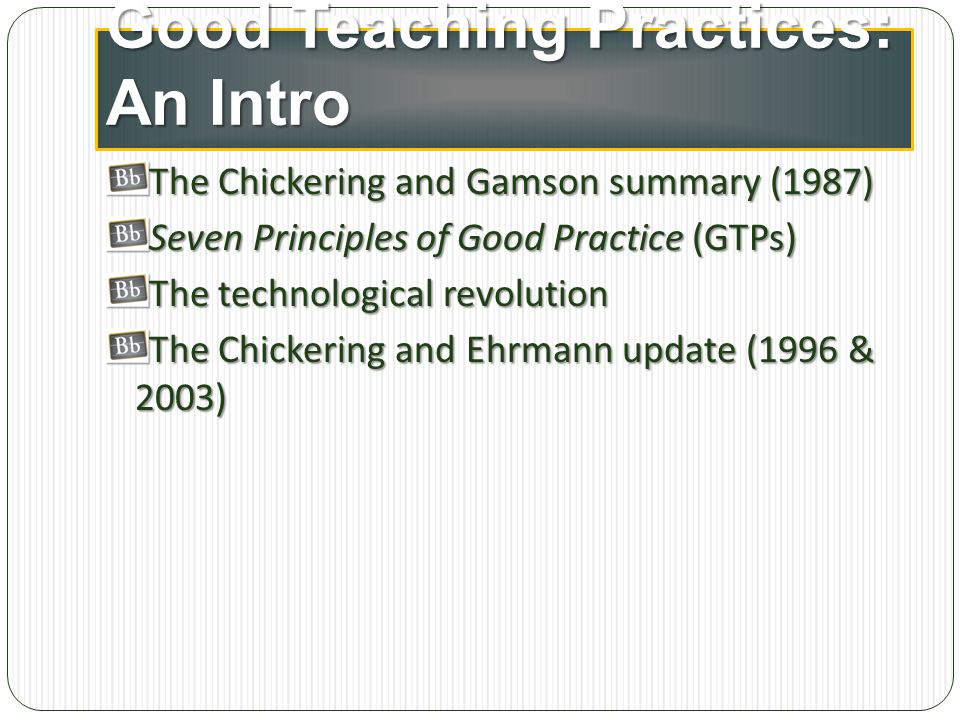 Good Teaching Practices: An Intro