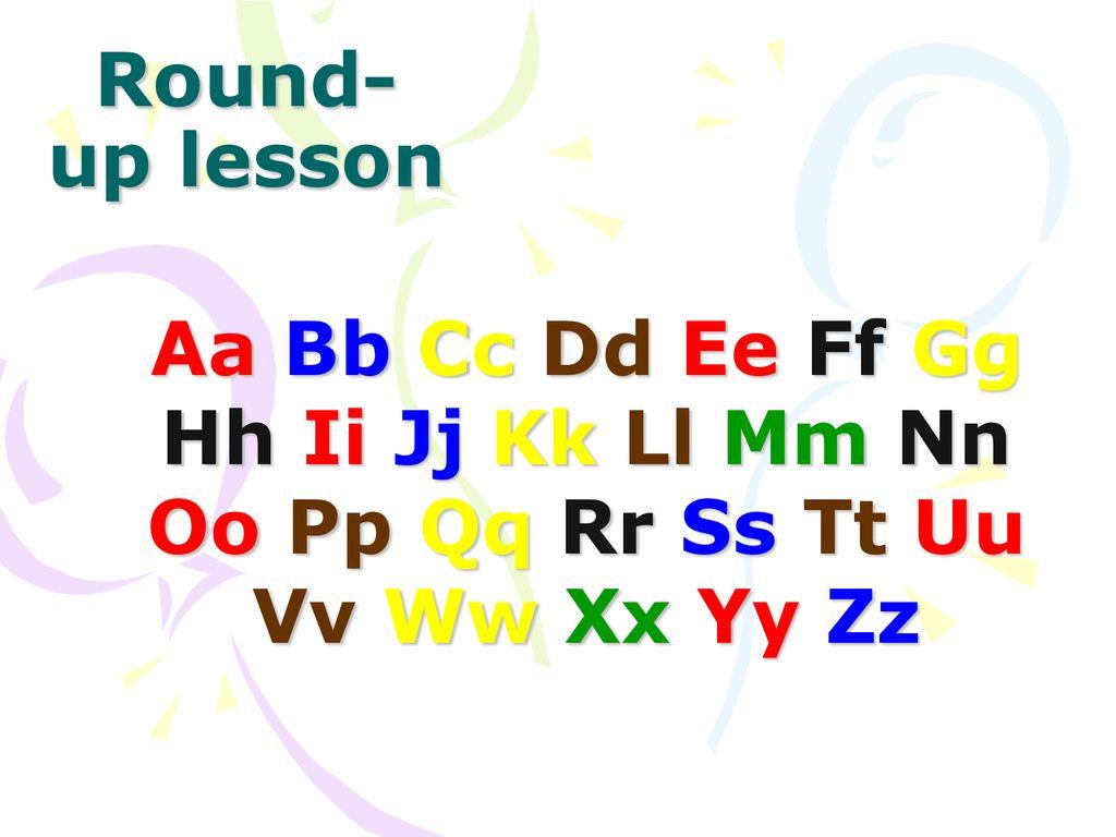 Round Up Lesson Aa Bb Cc Dd Ee Ff Gg Hh Ii Jj Kk Ll Mm Nn Oo