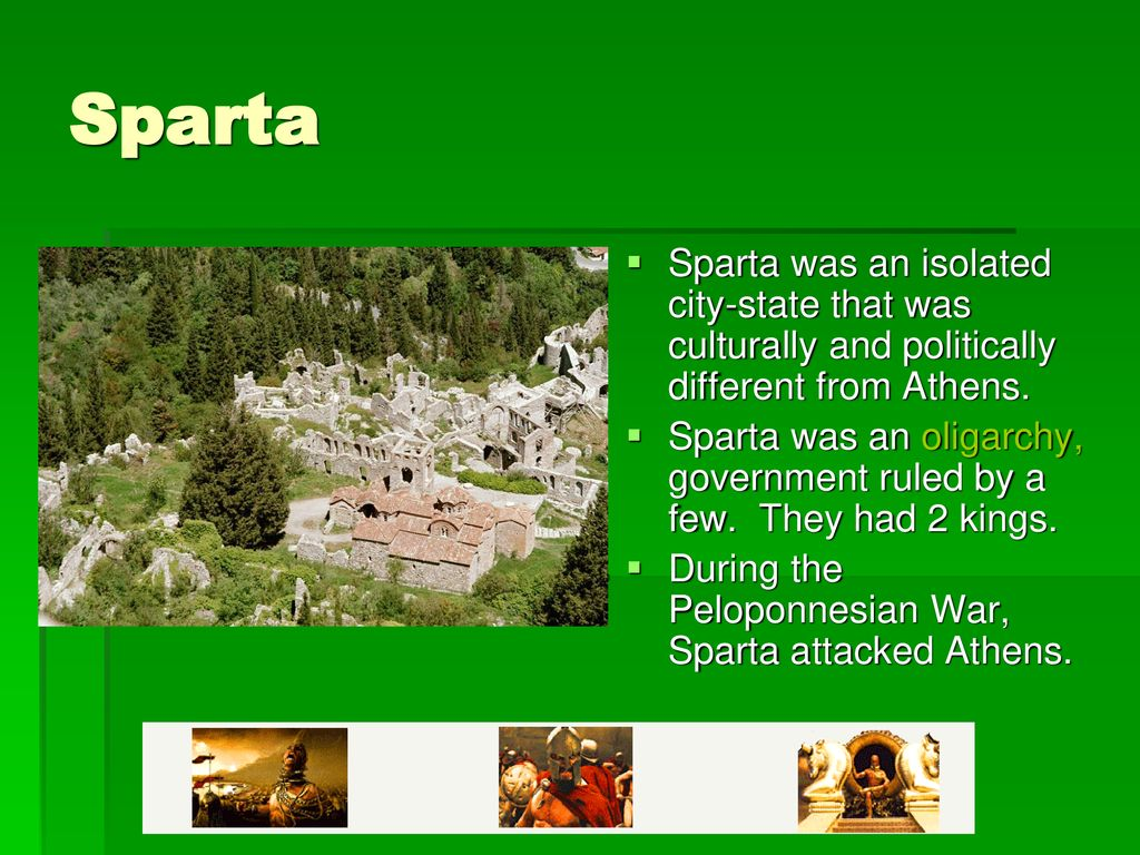 Sparta Sparta was an isolated city-state that was culturally and politically different from Athens.