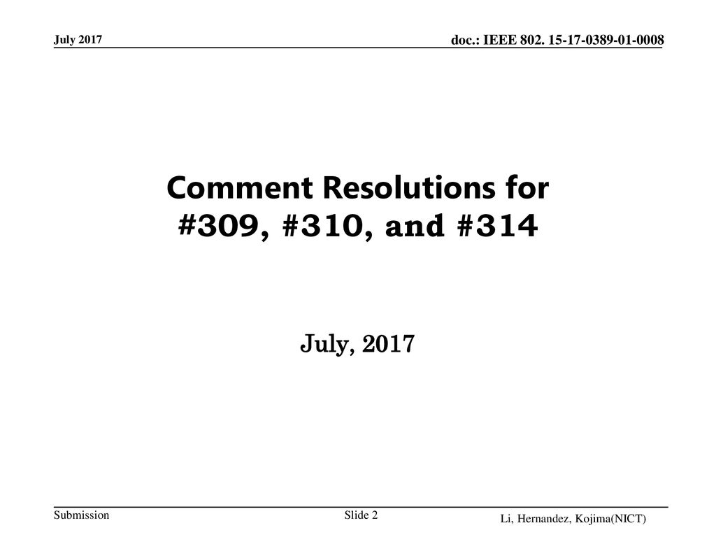 Comment Resolutions for #309, #310, and #314