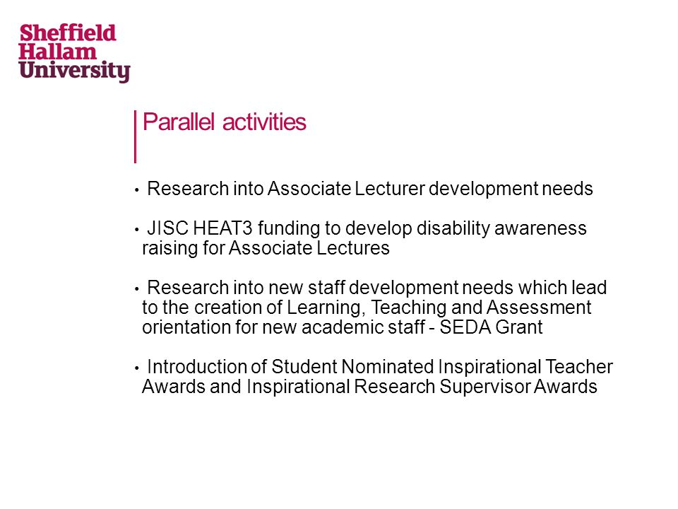 Parallel activities Research into Associate Lecturer development needs