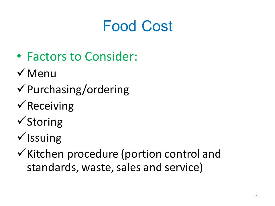 Food Cost Factors to Consider: Menu Purchasing/ordering Receiving