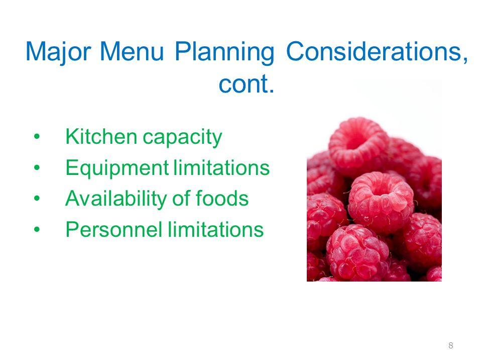 Major Menu Planning Considerations, cont.