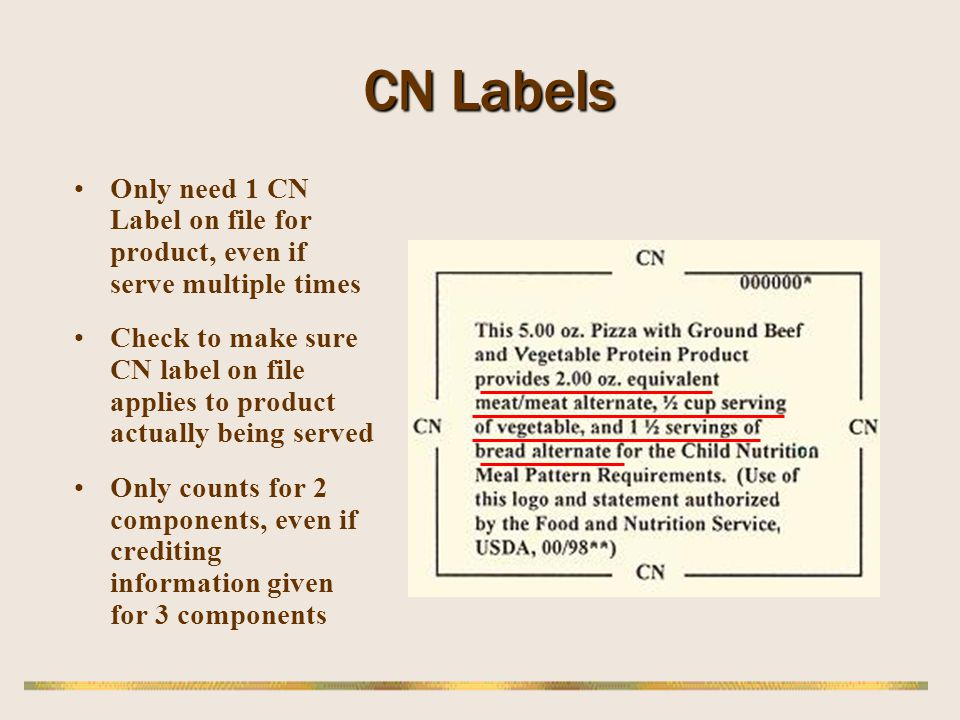 CN Labels Only need 1 CN Label on file for product, even if serve multiple times.