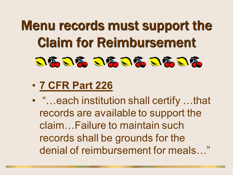 Menu records must support the Claim for Reimbursement