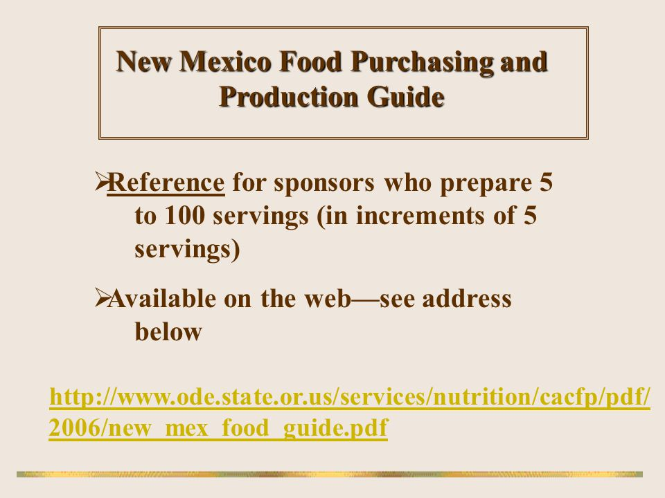 New Mexico Food Purchasing and Production Guide