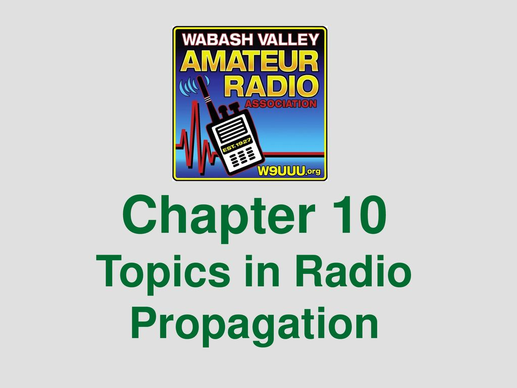 Chapter 10 Topics in Radio Propagation