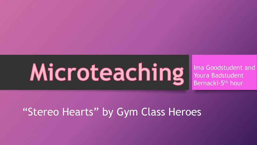"""Stereo Hearts"""" by Gym Class Heroes - ppt download"""