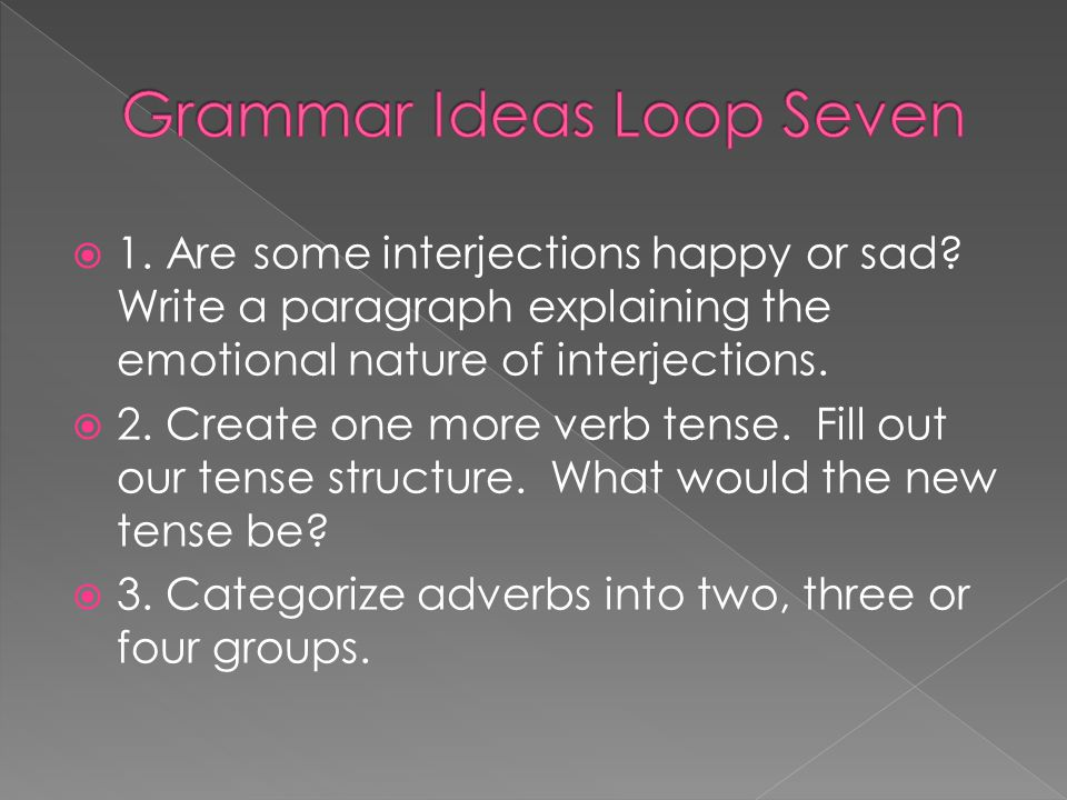 Grammar Ideas Loop Seven