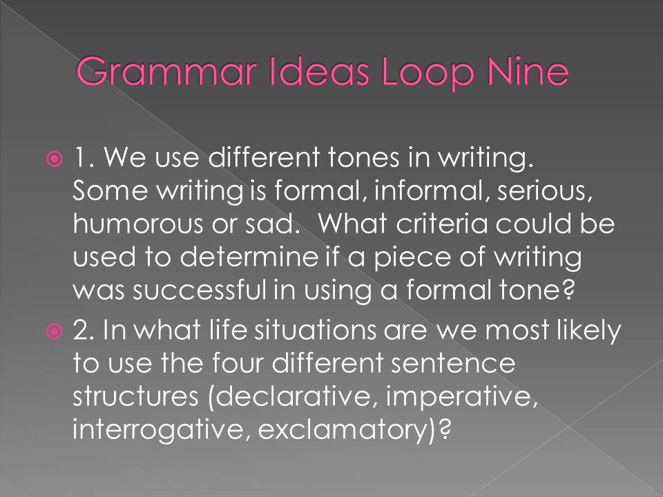 Grammar Ideas Loop Nine
