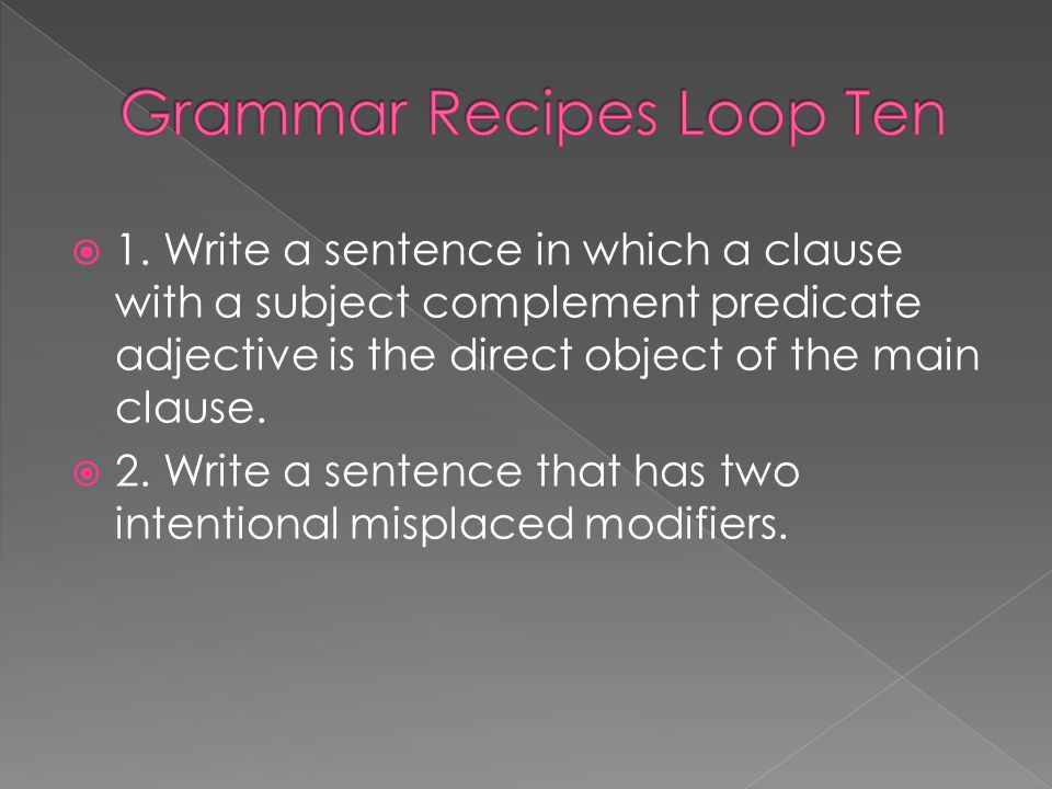 Grammar Recipes Loop Ten