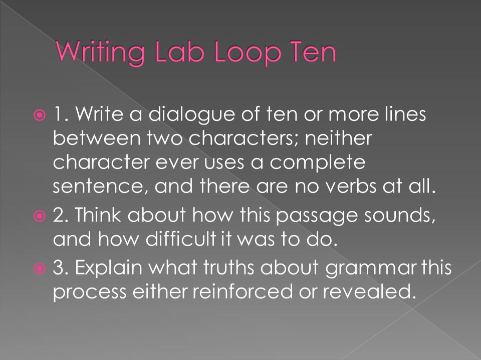 Writing Lab Loop Ten